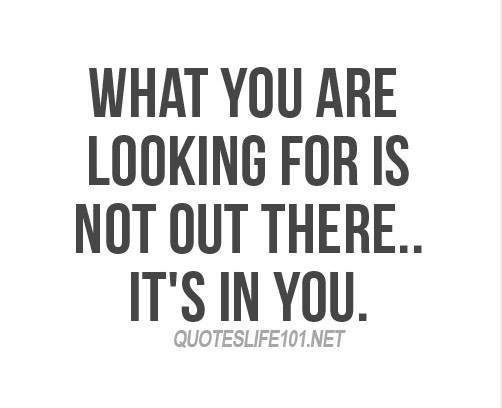 What you are looking for is in you
