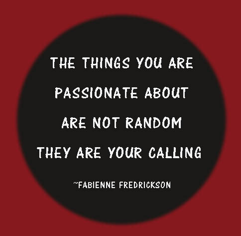 things you are passionate about